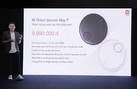 Xiaomi Việt Nam bán robot hút bụi thế hệ mới, có lau nhà, giá 9,9 triệu