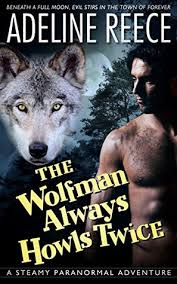 The Wolfman Always Howls Twice: A Steamy Paranormal Adventure by ...