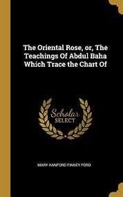 Trace Chart The Oriental Rose Or The Teachings Of Abdul Baha Which