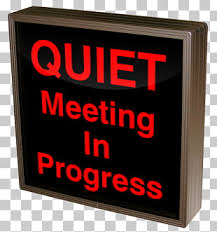 Quiet Please Meeting In Progress Sign 15 Quiet Please The Expanded Edition Png Cliparts For Free Download