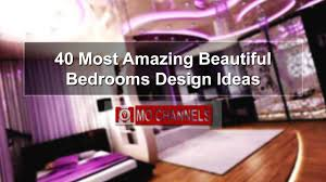 Small Picture 40 Most Amazing Beautiful Bedrooms Design Ideas YouTube