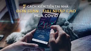 7 cách kiếm tiền tại nhà ĐƠN GIẢN nhưng THU NHẬP CAO trong mùa Covid - Tổng  hợp tin tức tài chính hằng ngày - Hàng Hóa Phái Sinh, Ngoại hối...