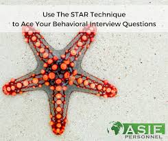 Star Questions Use The Star Technique To Ace Your Behavioral Interview Questions
