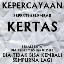 Jaga Kepercayaan Seseorang first Pinterest Quotes indonesia Interesting Ketika Kepercayaan