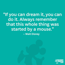Disney Quotes About Dreams Unique 48 Walt Disney Quotes That Will Inspire You Bright Drops