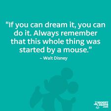 Walt Disney Quotes Interesting 48 Walt Disney Quotes That Will Inspire You Bright Drops