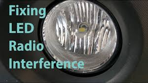 Why Do My Led Lights Interfere With My Radio Fixing Led Headlight Radio Interference