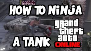 GTA V ONLINE HOW TO NINJA A TANK Pussy Mode Trolls and Rages.