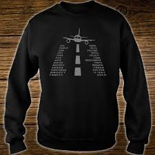 This is to avoid the possible confusion between letters if you would sweden even has three additional letters in their phonetic alphabet, ä, ö and å. Official Airplane Pilot S Phonetic Alphabet Shirt Hoodie Tank Top And Sweater