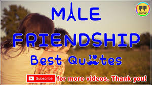 Quotes About Male Friendship TOP 100 MALE FRIENDSHIP QUOTES Best Friendship Quotes YouTube 19