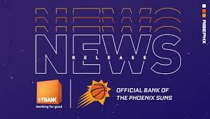 Suns And Firstbank Announce Multi Year Partnership Phoenix