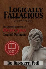 Logically Fallacious The Ultimate Collection Of Over 300 Logical