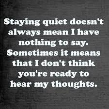 Quiet Quotes Classy Staying Quiet Quote Simple Truths Pinterest Quiet Quotes