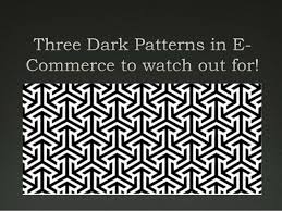 Dark Patterns Cool Dark Patterns In ECommerce