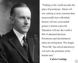 Calvin Coolidge Quotes Persistence Adorable President Calvin Coolidge Persistence Famous Quote 48 X 48 Photo