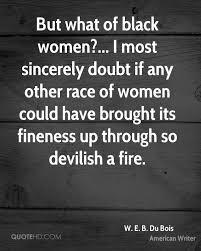 W E B Du Bois Women Quotes Quotehd