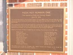 pasta hut and pizza hut product life cycle writework english a picture of a plaque at the first pizza hut building 2007