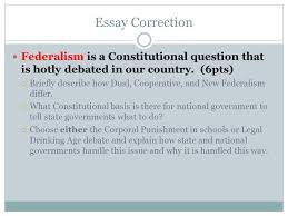 accon test corrections bell work please copy down these 3 essay correction federalism