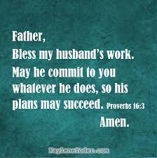 A Prayer For Your Husbands Work Kaylene Yoder