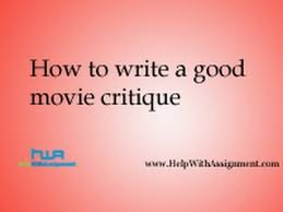 how to write a good movie critique