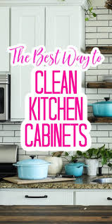 the best way to clean kitchen cabinets