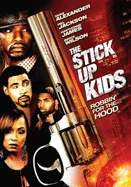 com the stick up kids tariq alexander mel jackson com the stick up kids 2008 tariq alexander mel jackson hawthorne james bryce wilson movies tv