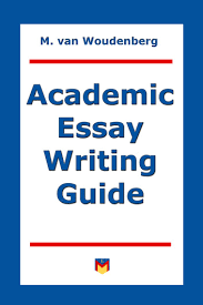 academic essay writing guide ebook by m van woudenberg  academic essay writing guide for college and university students ebook by m van woudenberg