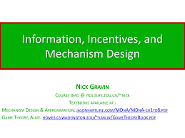 Mechanism Design Theory Information Incentives And Mechanism Design Ppt Download