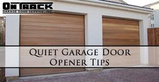 quiet garage door openerOn Track Garage Door Blog  Your go to blog for information about