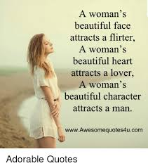 Quotes On A Woman\'s Beauty Best of A Woman's Beautiful Face Attracts A Flirter A Woman's Beautiful
