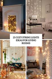 Lighting in living room ideas Modern Cozy String Lights Ideas For Living Rooms Cover Digsdigs 25 Cozy String Lights Ideas For Living Rooms Digsdigs