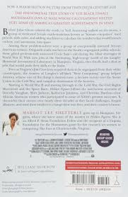 hidden figures the american dream and the untold story of the hidden figures the american dream and the untold story of the black women mathematicians who helped win the space race margot lee shetterly