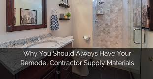 Bathroom Remodeling Books Stunning Why You Should Always Have Your Remodel Contractor Supply Materials