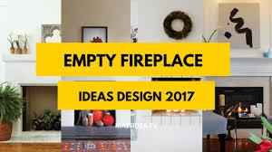 20+ Best Empty Fireplace Ideas Design 2017
