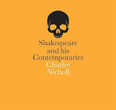 shakespeare s contemporaries royal shakespeare company shakespeare and his contemporaries