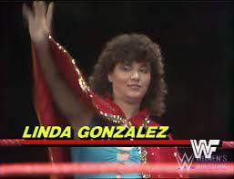 Linda Gonzalez | Pro Wrestling | Fandom