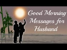 Good Morning Quotes For My Husband Best Of Romantic Good Morning Love Quotes Wishes Greetings Messages SMS E