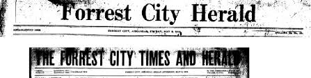 history from forrest city times herald here is picture mr landvoigt from 1905 and the banner line in 1919