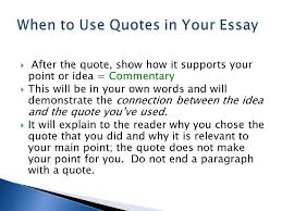 integrating quotations iuml frac the essay you write for class must be after the quote show how it supports your point or idea commentary iuml129frac12