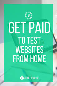 perfect stay at home job website tester