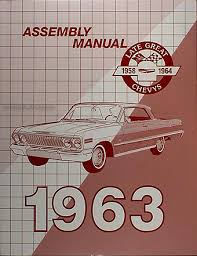 1963 chevy wiring diagram manual reprint impala ss bel air biscayne 1963 chevrolet assembly manual reprint biscayne bel air impala ss
