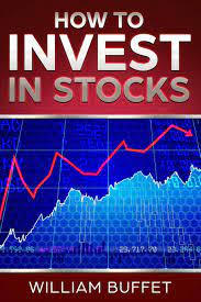How to Invest in Stocks: 3 manuscripts ~ How you Can make Money By Investing  in The Stock Market - Even as a Complete Beginner: Buffet, William:  9781718140103: Amazon.com: Books