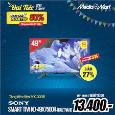 🔥Smart Tivi 4K Sony KD-49X7500H 49 inch... - MediaMart Sóc Sơn
