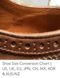 Shoe Size Conversion Chart Us To Uk Shoe Size Conversion Chart Us Uk Eu Jpn Cn Mx Kor Ausnz