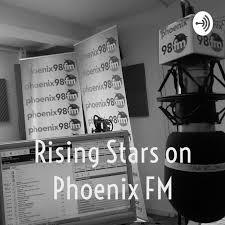 Rising Stars on Phoenix FM - Rising Stars - show 53 - 29 Oct 2019 on  Stitcher