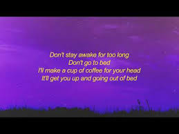 Death bed (coffee for your head), released alongside some boring, love stories, pt. Death Bed Coffee Lyrics Page 7 Line 17qq Com