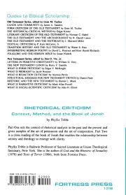 rhetorical criticism guides to biblical scholarship phyllis rhetorical criticism guides to biblical scholarship phyllis trible 9780800627980 amazon com books