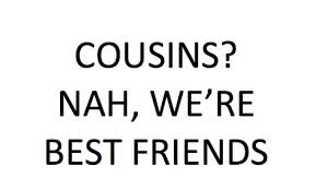 Cousin Love Quotes Awesome 48 Best Cousin Quotes WeNeedFun