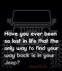Jeep Quotes Stunning Jeep Quote Jeep Quotes Pinterest Jeep Quotes Jeeps And Jeep Life
