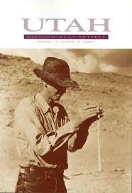 Utah Historical Quarterly, Volume 69, Number 1-4, 2001 by Utah State ...